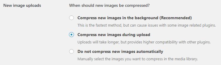 New image uploadsで画像の圧縮タイミングを選択します。